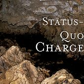 Charge by Status Quo