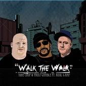 Walk the Walk by Frost Gamble