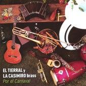 Por el Carnaval de La Casimiro Brass