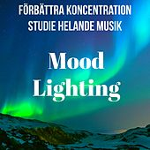 Mood Lighting - Förbättra Koncentration Studie Helande Yoga Mantras Musik med New Age Instrumental Ljud by Spa Music Collective