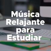 Musica Relajante para Estudiar - Musica para Relajarse y Estudiar de Various Artists