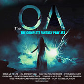 The OA - The Complete Fantasy Playlist by Various Artists