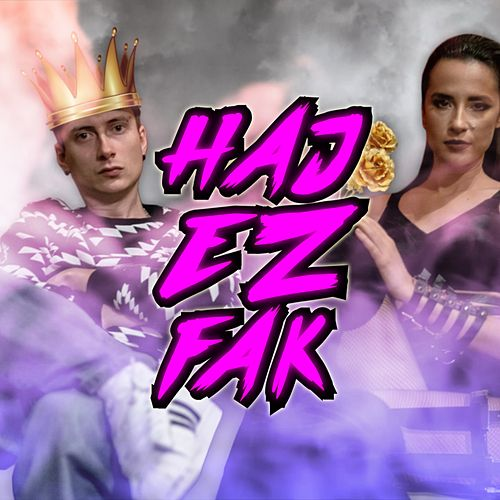 Haj Ez Fak by Sajsi MC