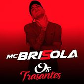 Os Transantes de Mc Brisola