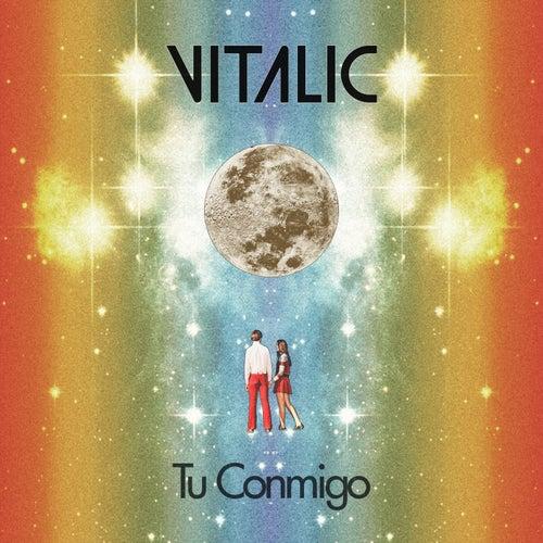 Tu Conmigo (feat. La Bien Querida) by Vitalic