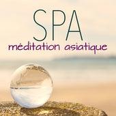 Méditation Asiatique Spa - Musique Relaxant pour Sommeil Paisible, Relaxation, Yoga & Bien-être by Oasis de Détente et Relaxation