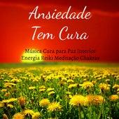 Ansiedade Tem Cura - Música Cura para Paz Interior Energia Reiki Meditação Chakras com Sons da Natureza New Age Instrumentais de Relaxamento