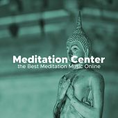 Meditation Center - the Best Meditation Music Online de Various Artists