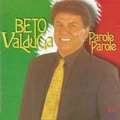 Parole Parole von Beto Valdúga