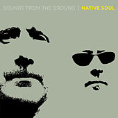 Native Soul de Sounds from the Ground