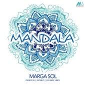 Mandala (Oriental World Lounge Vibes) by Marga Sol