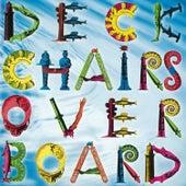 Deckchairs Overboard by Deckchairs Overboard