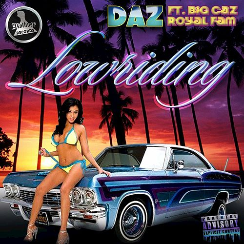 Lowriding by Daz Dillinger