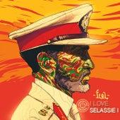 I Love Selassie I by King Ital Rebel