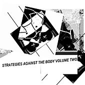 Strategies Against the Body, Vol. 2 de Various Artists