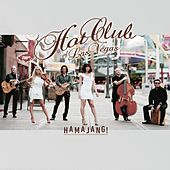 Hamajang! by Hot Club of Las Vegas