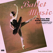 Ballet Music for Barre & Center Floor (6000) by David Howard