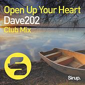 Open up Your Heart (Club Mix) by Dave202