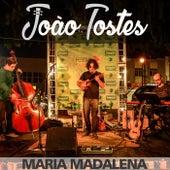 Maria Madalena (feat. Felipe Moreira & Diogo Fernandes) fra João Tostes