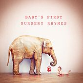 Baby's First Nursery Rhymes by Various Artists