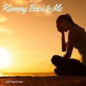 Running Back to Me by Jeff Hartman