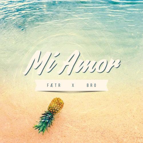 Mi Amor by Bro