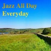 Jazz All Day Everyday von Various Artists