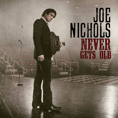 I'd Sing About You by Joe Nichols