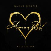 Amor Real (Gold Edition) von Manny Montes