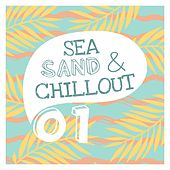 Sea, Sand & Chillout, Vol. 1 by Various Artists