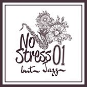 No Stress but Jazz, Vol. 1 by Various Artists