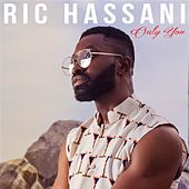 Only You by Ric Hassani