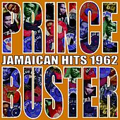 Jamaican Hits 1962 von Prince Buster