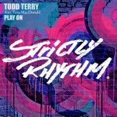 Play On (feat. Tara McDonald) de Todd Terry