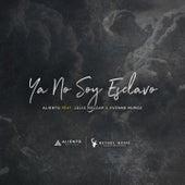 Ya No Soy Esclavo by Aliento