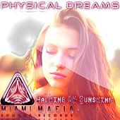 Walking On Sunshine by Physical Dreams