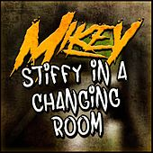 Stiffy In A Changing Room by Mikey