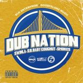 Dub Nation (feat. S.B. Baby Cougnut & Smokes) von Swinla