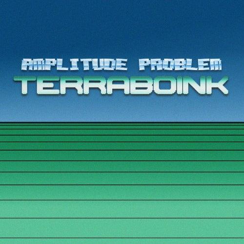 Terraboink by Amplitude Problem