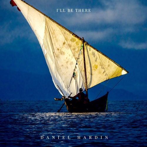 I'll Be There de Daniel Hardin