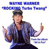 Rocking Turbo Twang de Wayne Warner