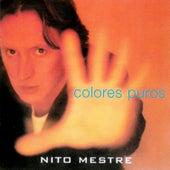 Colores Puros by Nito Mestre