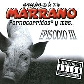 Episodio 3 van Grupo Marrano