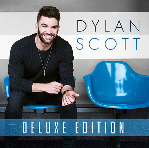 Dylan Scott (Deluxe Edition) by Dylan Scott