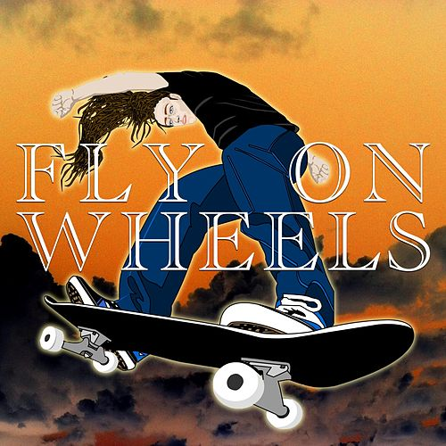 Fly on Wheels by Various Artists