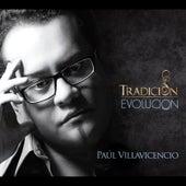 Tradición - Evolución von Paúl Villavicencio