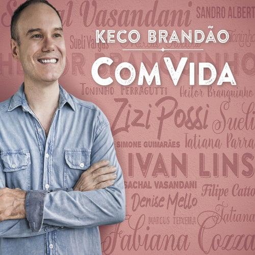 Keco Brandão Com Vida by Keco Brandão