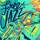 Free Jazz by Various Artists
