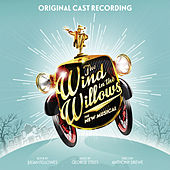 The Wind in the Willows (Original London Cast Recording) by Original London Cast Recording