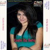 Koshi Ke Beta by Various Artists
